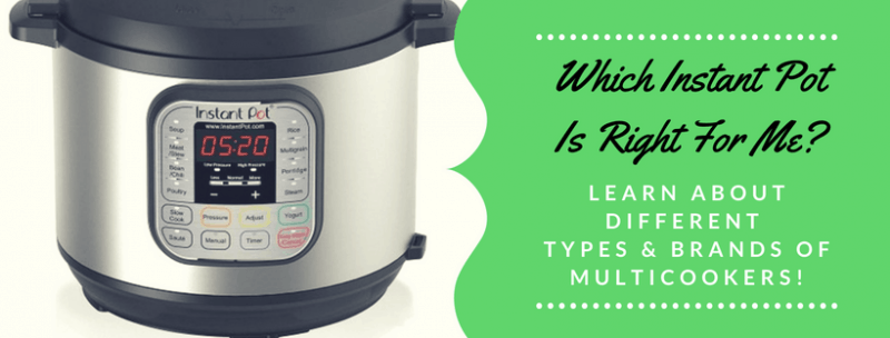 Which Instant Pot Is Right For Me?