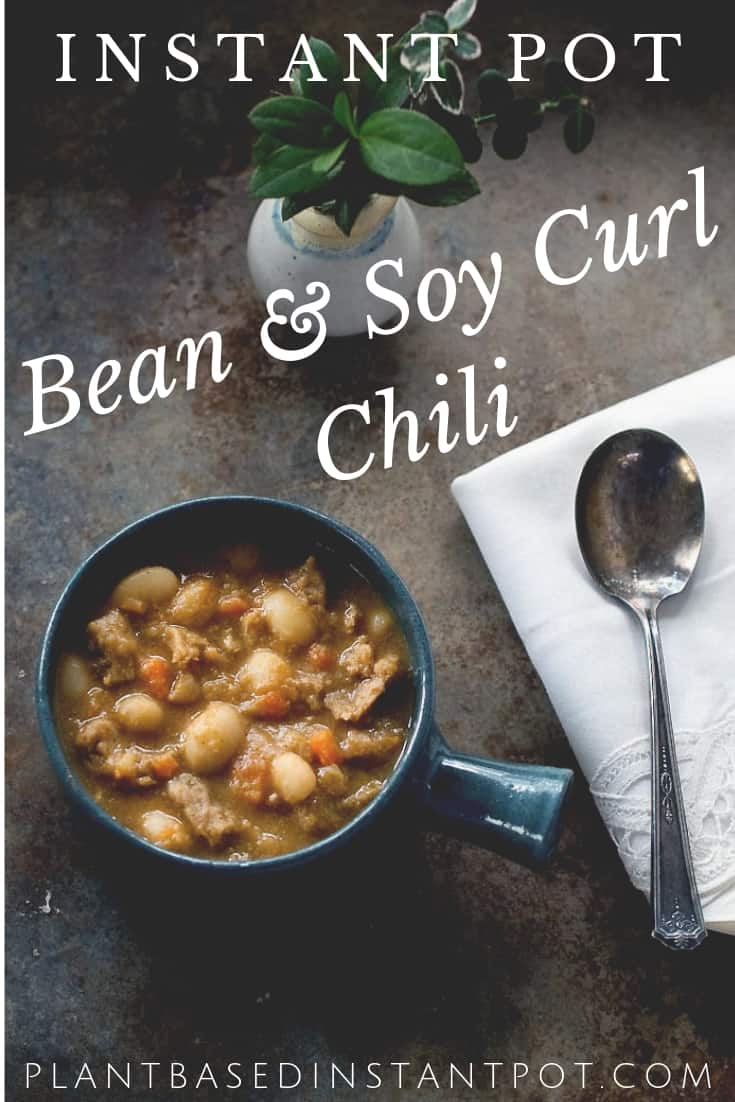 Instant Pot Caballero Bean and Soy Curl Chili