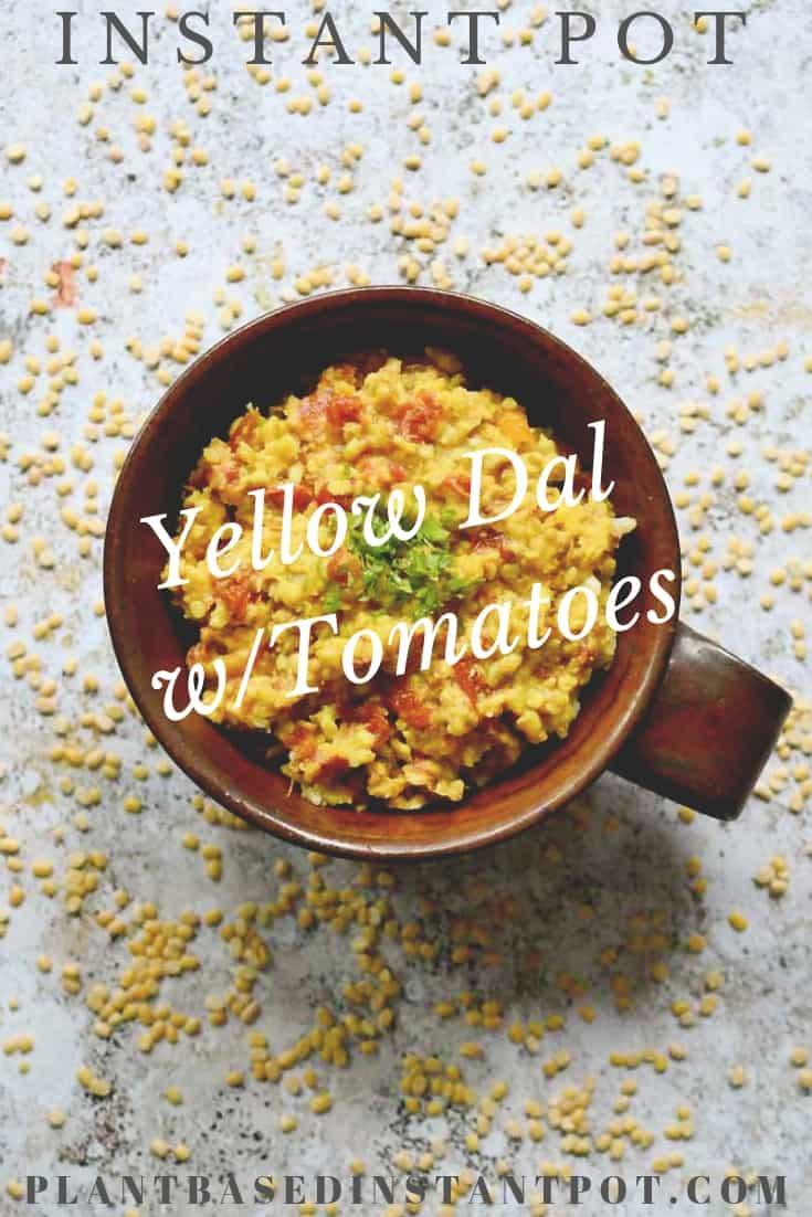 Instant Pot Yellow Split Peas with Tomatoes (Tarka Dal)