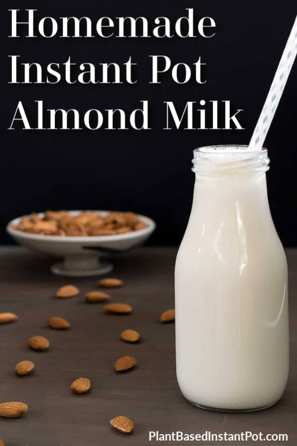 Homemade Instant Pot Almond Milk