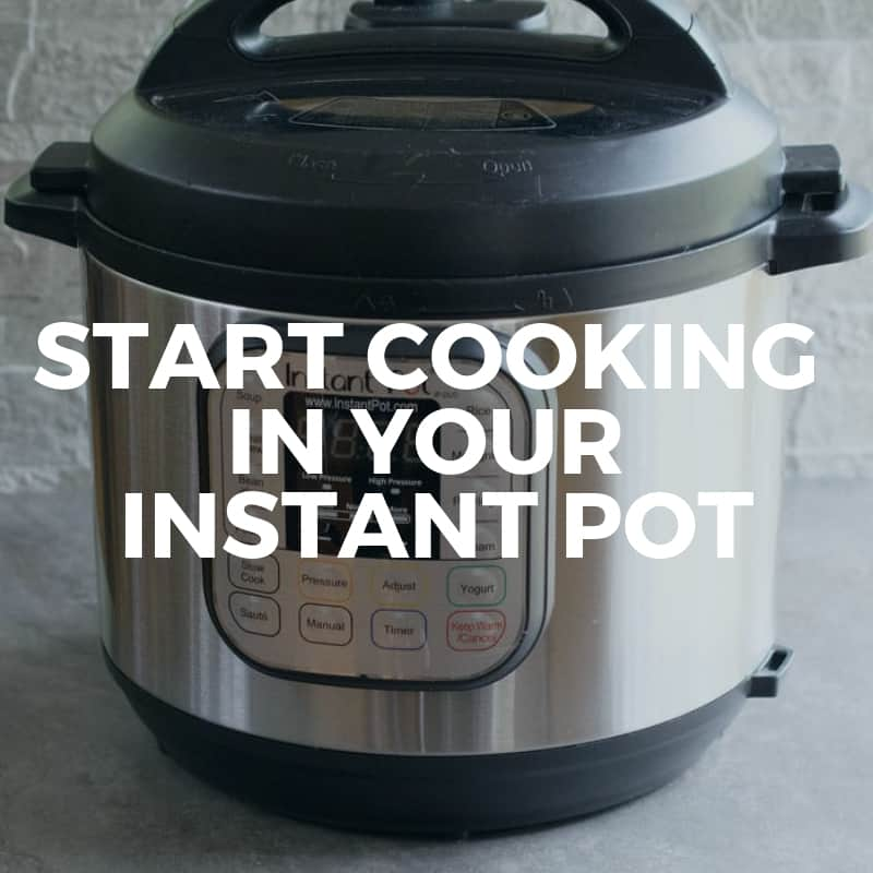 2019 Class 1: Start Cooking in Your Instant Pot