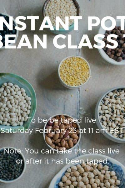 New Class: Instant Pot Bean Online Class 1