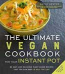 The Ultimate Vegan Cookbook for Your Instant Pot